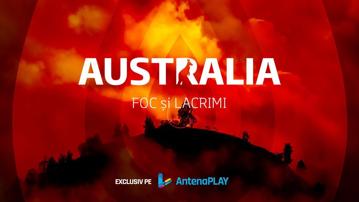 """""""Australia, foc şi lacrimi"""" – un documentar marca Observator, exclusiv pe AntenaPlay"""