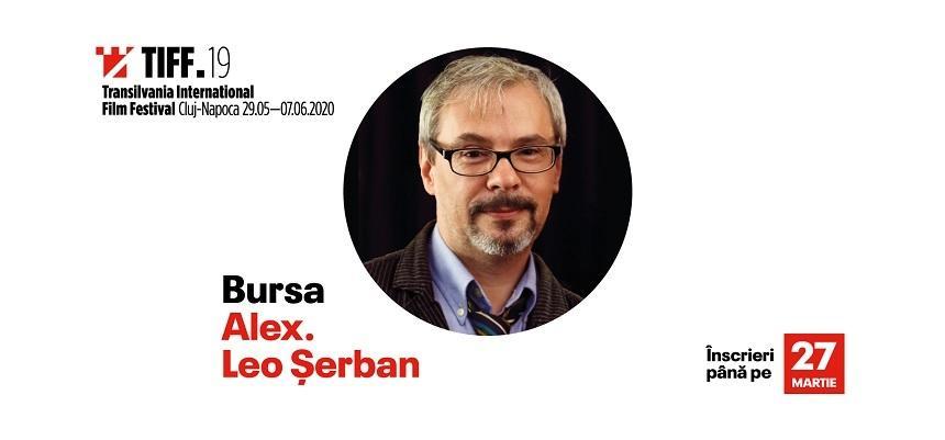"""TIFF 2020 - Înscrierile pentru Bursa """"Alex. Leo Şerban"""" se prelungesc până pe 27 martie"""