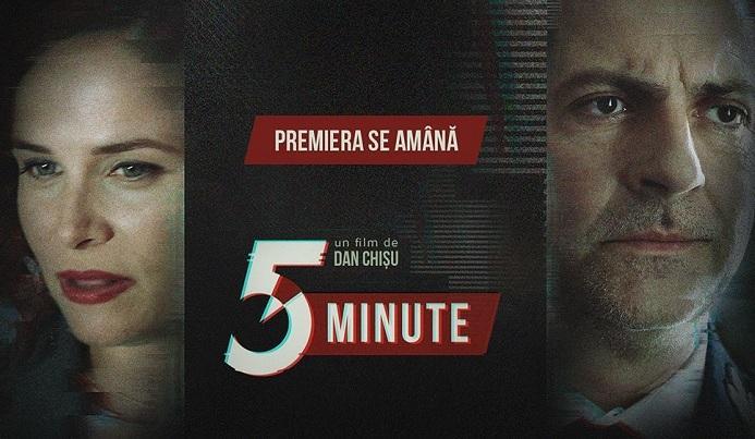 """Lansarea în cinematografe a filmului """"5 Minute"""", de Dan Chişu, amânată"""