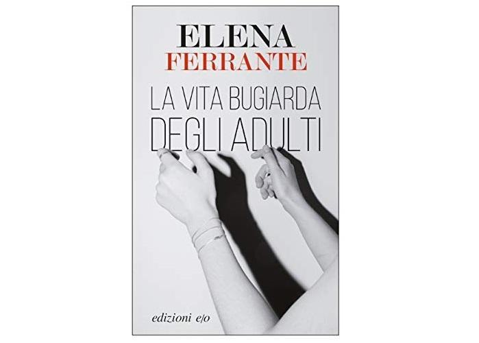 Cel mai nou roman publicat sub pseudonimul Elena Ferrante, adaptat pentru un serial Netflix