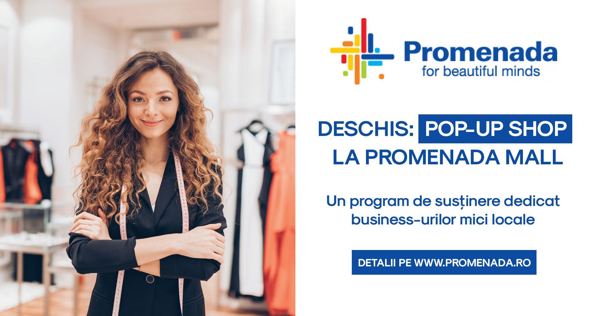 """Programul """"Deschis: Pop-up Shop la Promenada Mall"""" susține antreprenorii locali"""
