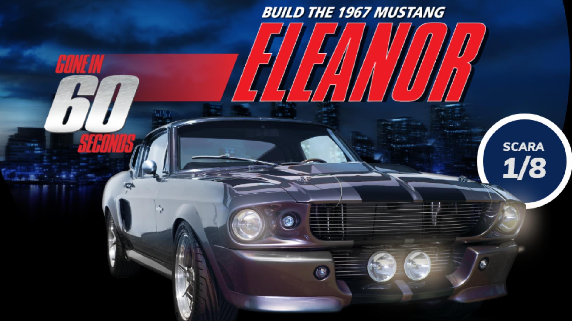(P) Construiește-ți acum Mustang Eleanor 1:8!