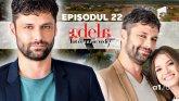 Adela – Tot ce nu se vede | Episodul 22. Alecsandru Dunaev are parte de provocări neobișnuite!