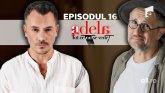 Adela – Tot ce nu se vede | Episodul 16. Lascu, Luca și Dorin, cele mai grele secvențe filmate