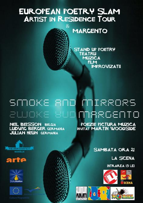 Smoke And Mirrors - spectacol international de arte mixte la club La Scena