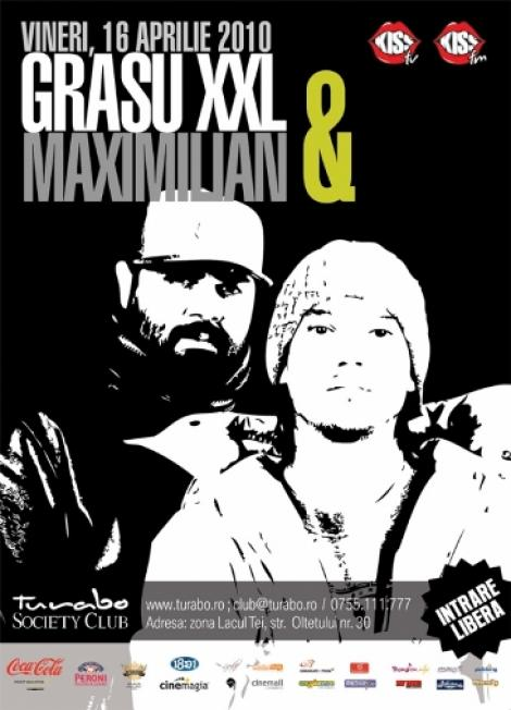 Diseara, concert Grasu XXl si Maximilian la Turabo