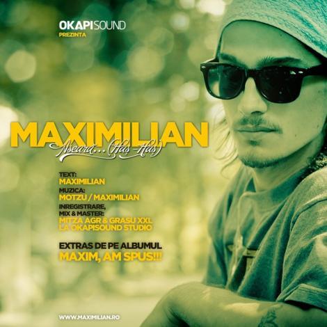 """Asculta noul single al lui Maximilian - """"Aseara""""!"""