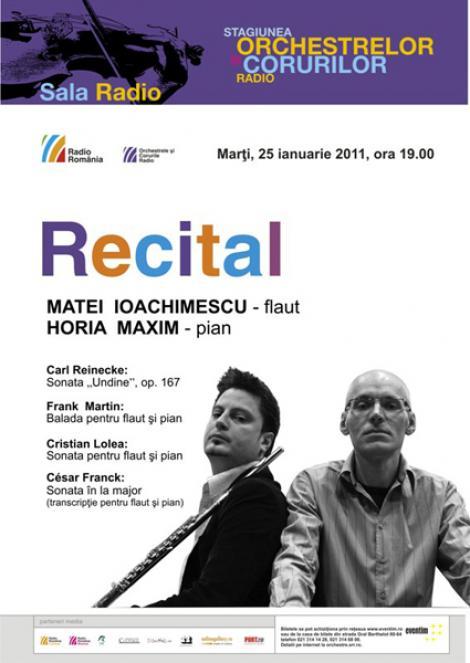 Matei Ioachimescu si Horia Maxim, recital de flaut si pian la Sala Radio