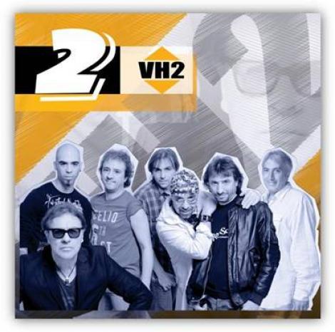 "VH2 lanseaza albumul ""2"""