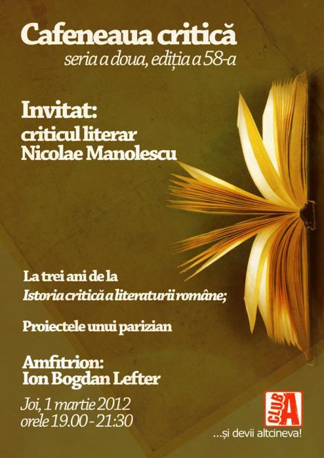Nicolae Manolescu, din nou la Cafeneaua critica