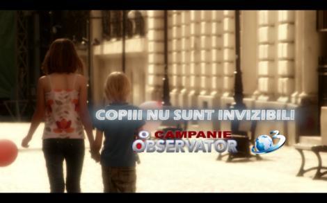 """Campania """"Copiii nu sunt invizibili!"""": Vezi un caz cutremurator, in aceasta seara, la Observator"""