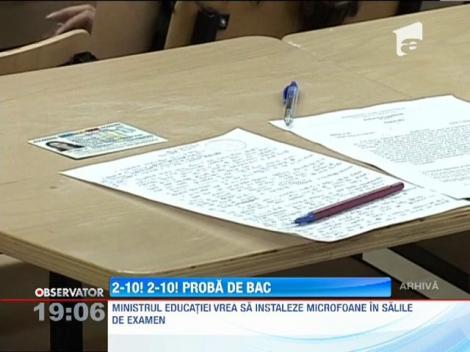 Ministerul Educatiei vrea microfoane la examenul de BAC
