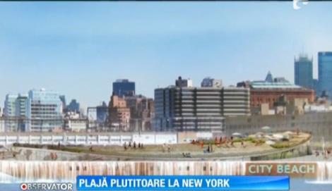 Atracție turistică UNICĂ în lume: Plajă plutitoare, la New York