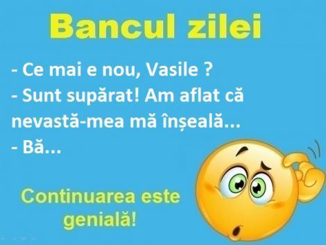 "Bancul zilei: ""Ce mai e nou, Vasile?"""