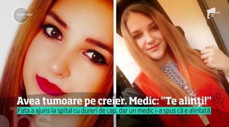 Cumplit! Avea o tumoare pe creier, dar medicii i-au spus că se alintă şi au trimis-o acasă. Peste două săptămâni, adolescenta a murit!