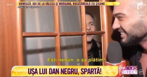 Incident petrecut la filmările celui de-al nouăsprezecelea revelion consecutiv al lui Dan Negru. Dorian Popa a spart ușa: ,,Ești nebun, o să plătim!''