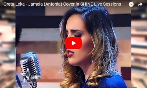 """O fostă concurentă X Factor Albania face un SUPER COVER pentru piesa Antoniei. """"Jameia"""", într-o variantă cum nu ai mai auzit!"""