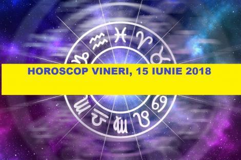 Horoscop 15 iunie. Zodia ajutată de astre! Primește bani sau moștenirea promisă