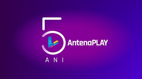 AntenaPlay sărbătorește cinci ani de existență, printr-un concurs special și prin acces gratuit la conținutul platformei online