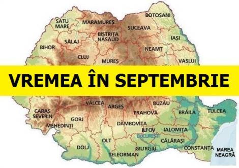 Prognoza METEO pentru septembrie! La ce ar trebui să ne așteptăm