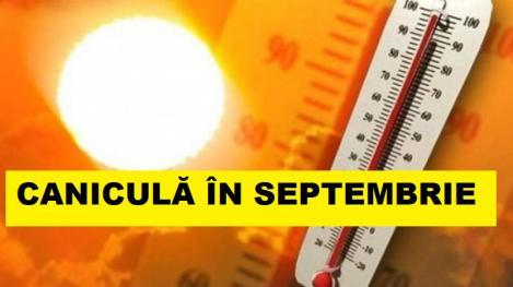 Vremea 31 august 2018. Meteorologii anunță caniculă! Temperaturi în Septembrie