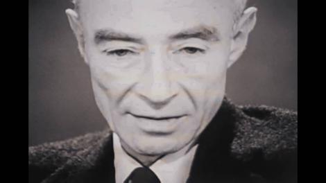 """""""Am devenit MOARTEA, distrugătorul de lumi!"""". Declarațiile lui Robert Oppenheimer, considerat """"părintele bombei atomice""""!"""