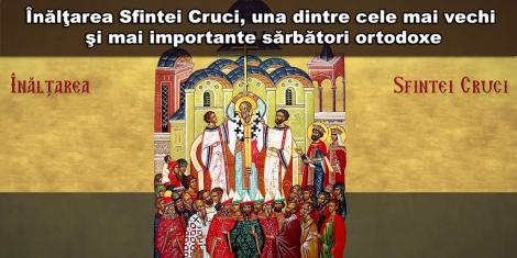 Canon de rugăciune 14 septembrie. Praznicul Înălţării Sfintei Cruci