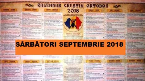 Calendar ortodox 2018. Ce sărbători religioase sunt în septembrie