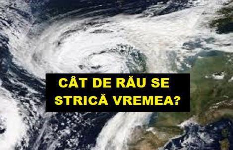 Meteorologii sunt în alertă! Un nou ciclon a ajuns în România: Cum va fi vremea