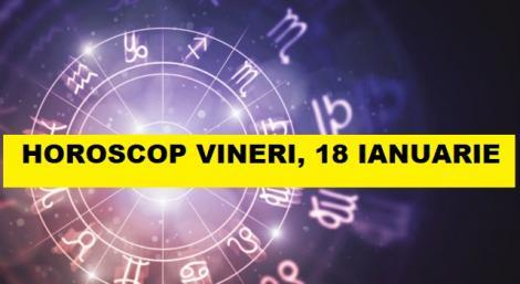 Horoscop 18 ianuarie 2019. Zodia Fecioară pierde susținerea astrelor! Suferință pe harta zilei!