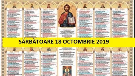 """Calendar ortodox 18 octombrie 2019. Sărbătoare mare! Cui spui """"La mulți ani"""""""