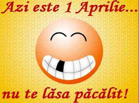 1 Aprilie, Ziua Păcălelilor. Ce nu este bine să faci azi. Bărbații pot avea mare ghinion