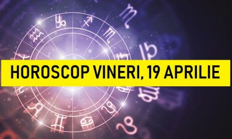 Horoscop zilnic: horoscopul zilei 19 aprilie 2019. Luna Plină în Balanță, lecție dură pentru Leu