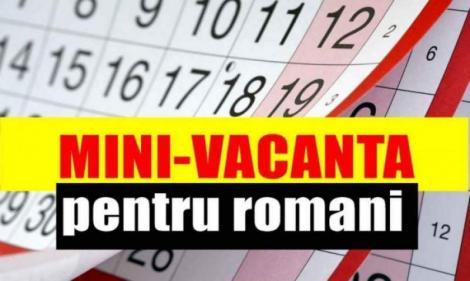 Românii vor avea o minivacanță în luna august! În ce condiții se vor bucura de patru zile libere!