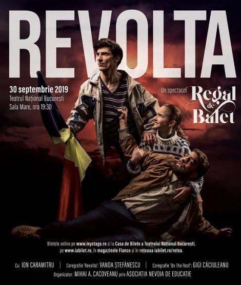 """Spectacolul de balet """"Revolta"""", inspirat de Revoluţia din decembrie 1989, va avea o singură reprezentaţie la Bucureşti"""