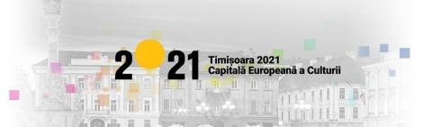 """MCIN supune dezbaterii publice procedura de finanţare a proiectelor din programul """"Timişoara Capitală Europeană a Culturii în anul 2021"""""""