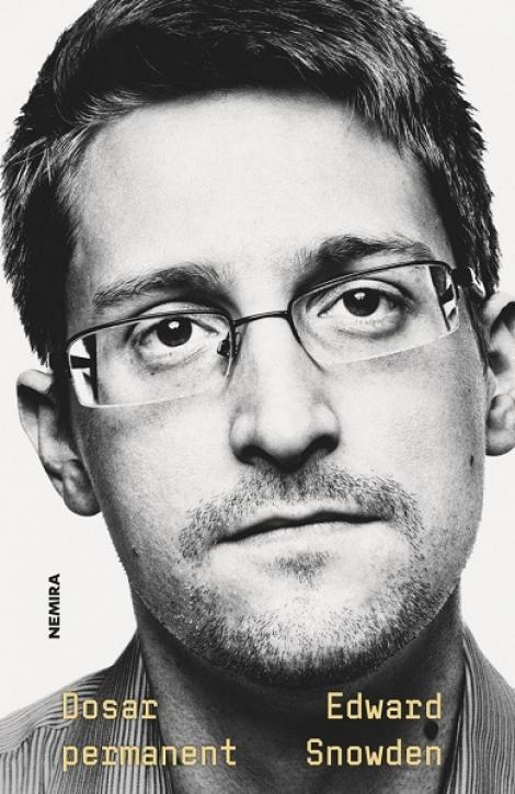 Autobiografia controversatului Edward Snowden, publicată de Nemira