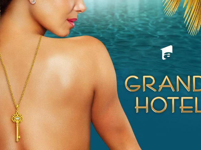 Serialul Grand Hotel se va difuza pe Antena 1, marți și miercuri