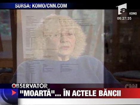 """Moarta""... in actele bancii"