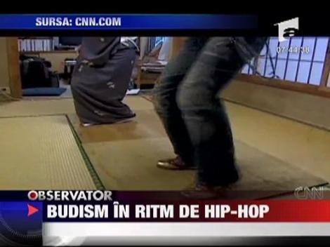 Budism in ritm de Hip-Hop