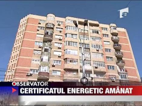 Certificatul energetic amanat
