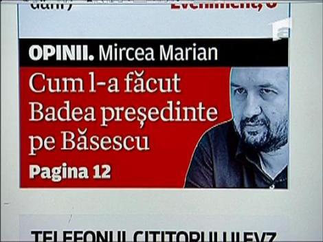 Cum l-a facut Badea presedinte pe Basescu