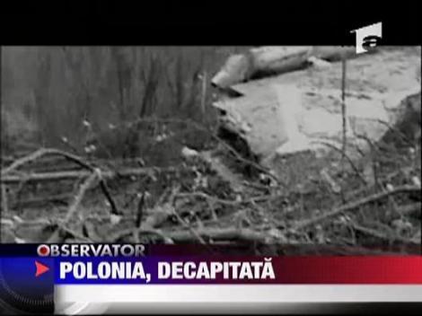 Polonia, decapitata politic