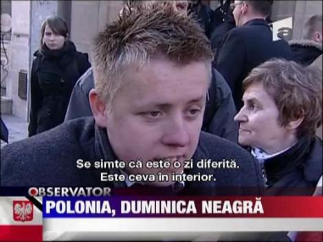 Duminica neagra in Polonia