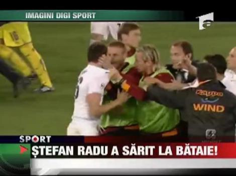 Stefan Radu a sarit la bataie
