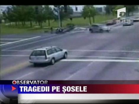 Tragedii pe sosele! Conduceti cu grija!