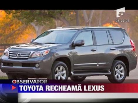 Toyota recheama modelele Lexus in fabrica