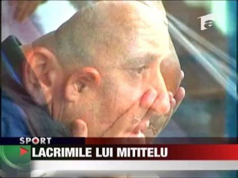 Lacrimile lui Mititelu