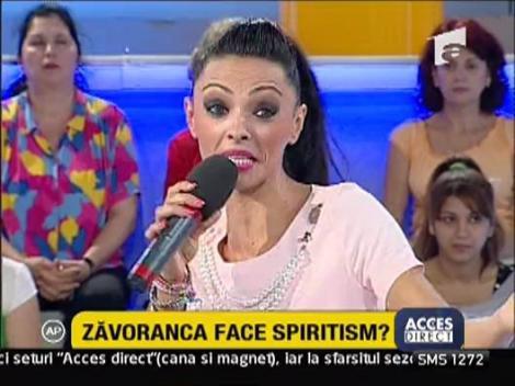 Zavoranca face spiritism?