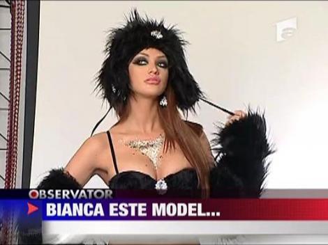 Bianca este model...